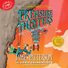 Treasure Hunters: Peril at the Top of the World by James Patterson, Juliana Neufeld, Chris Grabenstein