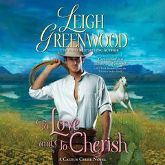 To Love and to Cherish by Leigh Greenwood