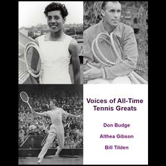 Voices of All-Time Tennis Greats by Listen & Live Audio