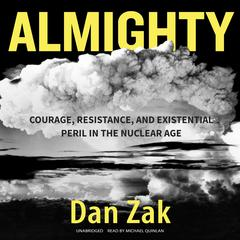 Almighty by Dan Zak
