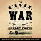 The Civil War: A Narrative, Vol. 1 by Shelby Foote
