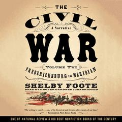 The Civil War: A Narrative, Vol. 2 by Shelby Foote