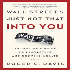 Wall Street's Just Not That into You by Roger C. Davis