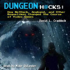 Dungeon Hacks by David L. Craddock