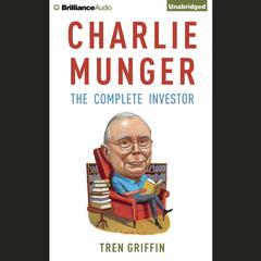 Charlie Munger by Tren Griffin