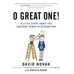 O Great One by David Novak, Christa Bourg
