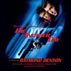 Die Another Day by Raymond Benson