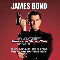 Tomorrow Never Dies by Raymond Benson