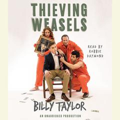Thieving Weasels by Billy Taylor