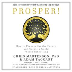 Prosper! by Chris Martenson, Adam Taggart