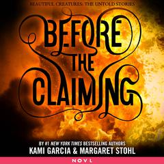 Before the Claiming by Kami Garcia