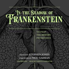 In the Shadow of Frankenstein by various authors