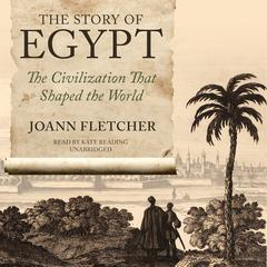 The Story of Egypt by Joann Fletcher