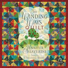 The Winding Ways Quilt by Jennifer Chiaverini