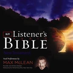 The KJV Listener's Audio Bible, New Testament by Thomas Nelson Publishers