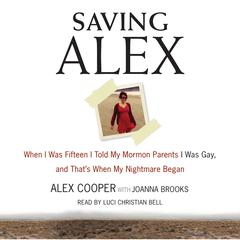 Saving Alex by Alex Cooper