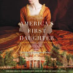America's First Daughter by Stephanie Dray, Laura Kamoie