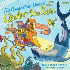 Berenstain Bears under the Sea by Mike Berenstain