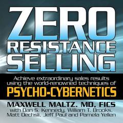 Zero Resistance Selling by Maxwell Maltz