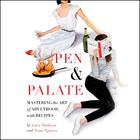 Pen & Palate by Lucy Madison, Tram Nguyen