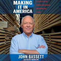 Making It in America by John Bassett