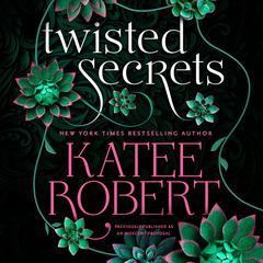 An Indecent Proposal by Katee Robert