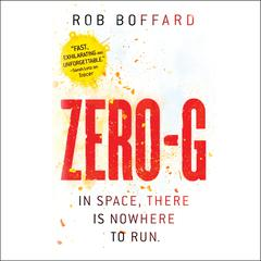 Zero-G by Rob Boffard