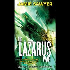 The Lazarus War: Origins by Jamie Sawyer