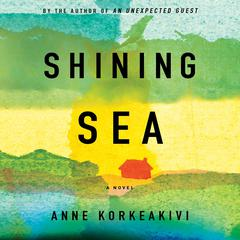 Shining Sea by Anne Korkeakivi