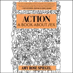 Action by Amy Rose Spiegel