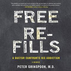 Free Refills by Peter Grinspoon, MD