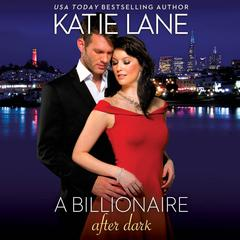 A Billionaire after Dark by Katie Lane
