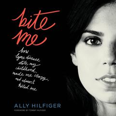 Bite Me by Ally Hilfiger