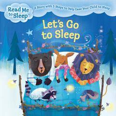Let's Go to Sleep by Maisie Reade