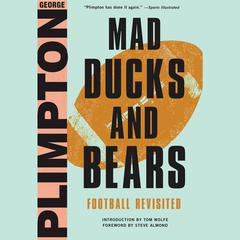 Mad Ducks and Bears by George Plimpton