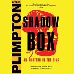 Shadow Box by George Plimpton