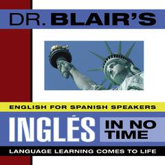 Dr. Blair's Ingles in No Time by Dr. Robert Blair
