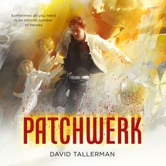 Patchwerk by David Tallerman