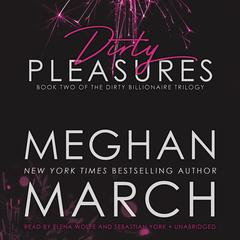 Dirty Pleasures by Meghan March