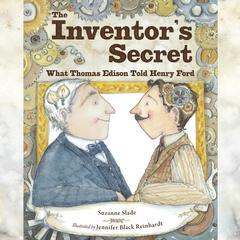 The Inventor's Secret by Suzanne Slade