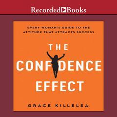 The Confidence Effect by Grace Killelea