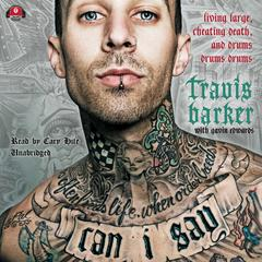 Can I Say by Travis Barker, Gavin Edwards