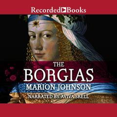 The Borgias by Marion Johnson