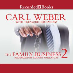 The Family Business 2 by Carl Weber, Treasure Hernandez