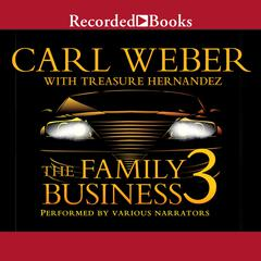 The Family Business 3 by Carl Weber, Treasure Hernandez