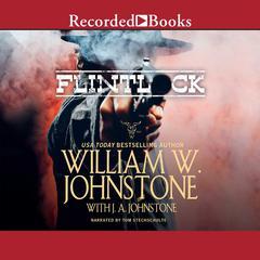 Flintlock by William W. Johnstone