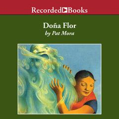 Doña Flor by Pat Mora