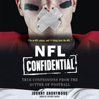NFL Confidential by Johnny Anonymous