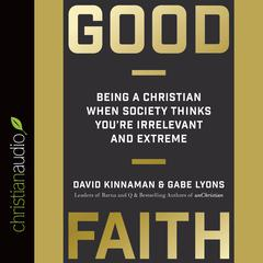 Good Faith by David Kinnaman, Gabe Lyons