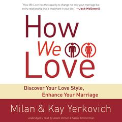 How We Love by Milan Yerkovich, Kay Yerkovich